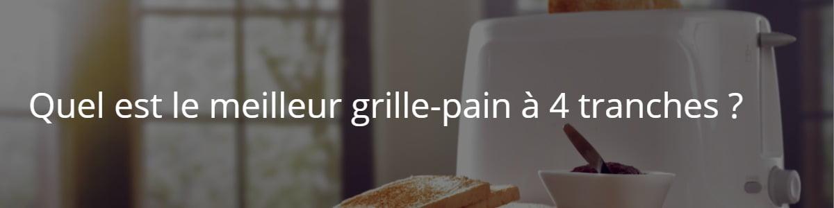 grille-pain à 4 tranches