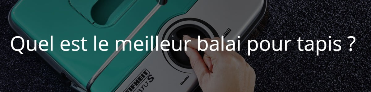 Meilleur Balai Pour Tapis Avis Et Guide Dachat Meilleurs Avis - Carrelage pas cher et aspirateur balai efficace sur tapis
