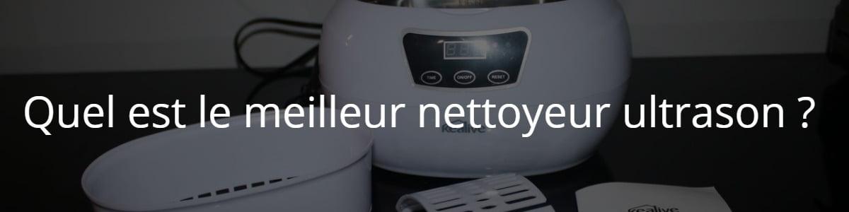 Quel est le meilleur nettoyeur ultrason ?