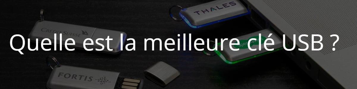 Quelle est la meilleure clé USB ?