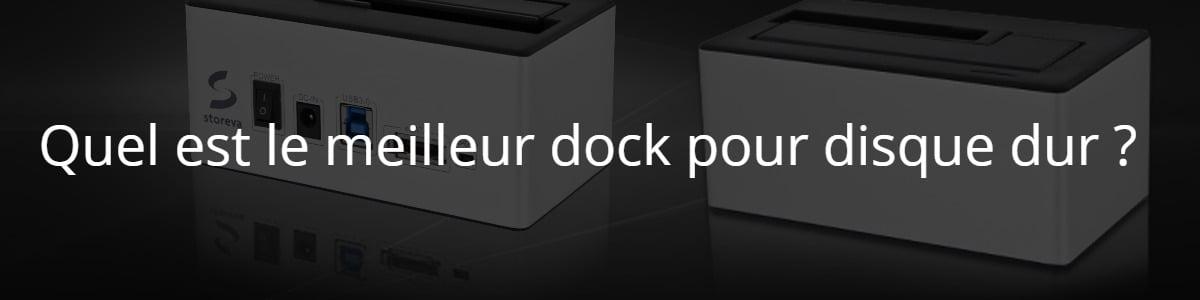 Quel est le meilleur dock pour disque dur ?