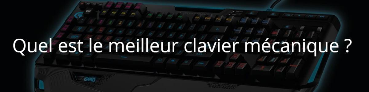 Quel est le meilleur clavier mécanique ?