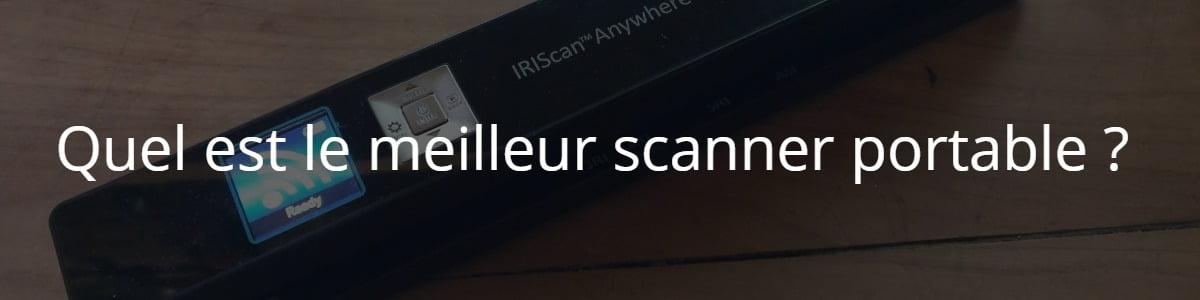 Quel est le meilleur scanner portable ?