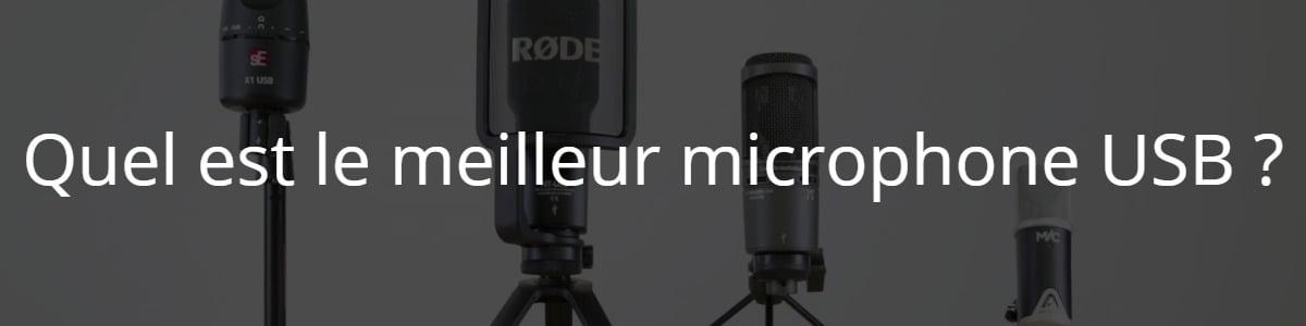 Quel est le meilleur microphone USB ?