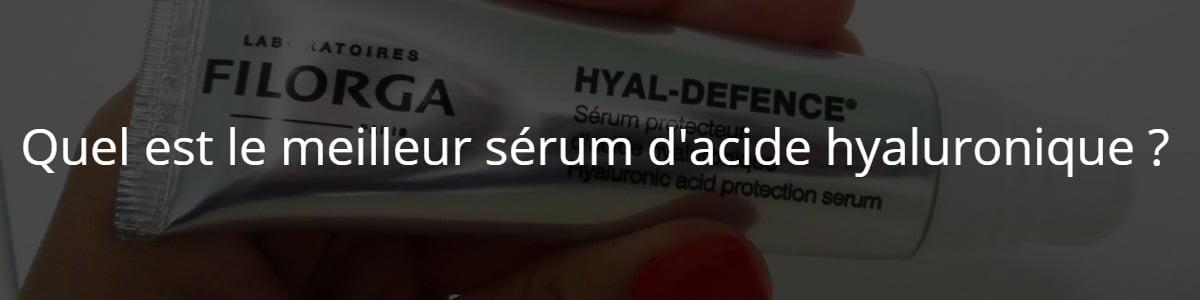 Quel est le meilleur sérum d'acide hyaluronique ?