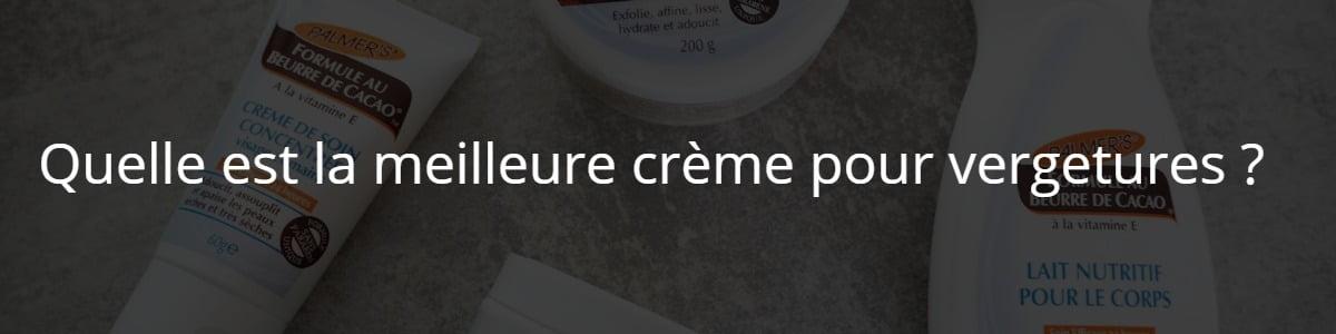 Quelle est la meilleure crème pour vergetures ?
