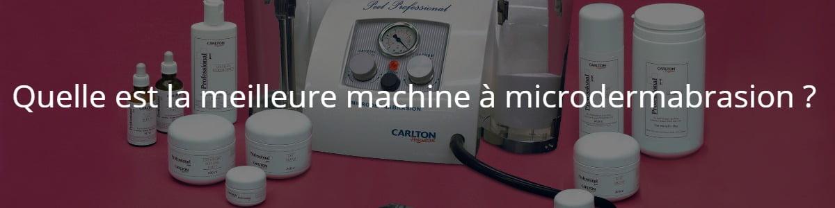 Quelle est la meilleure machine à microdermabrasion ?
