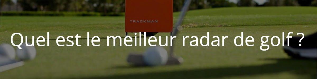 Quel est le meilleur radar de golf ?