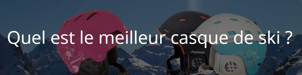Quel est le meilleur casque de ski ?