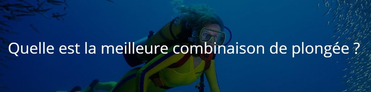 Quelle est la meilleure combinaison de plongée ?