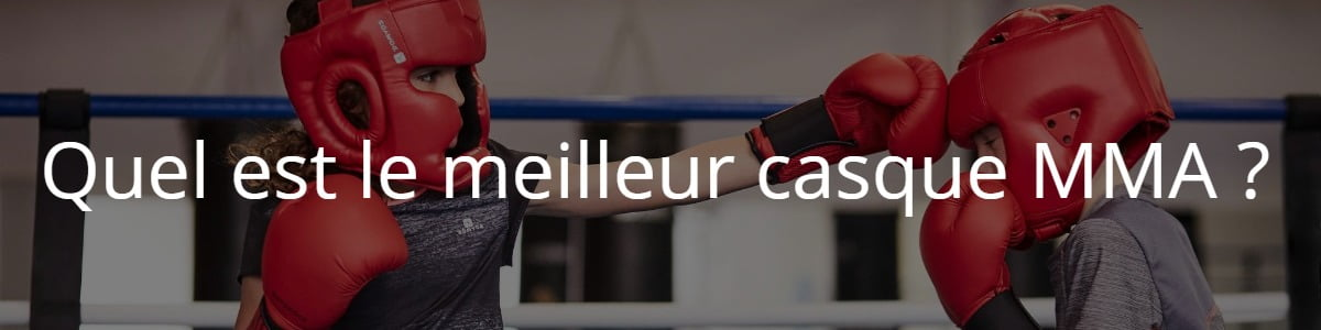 casque MMA