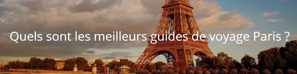 Meilleurs guides de voyage Paris