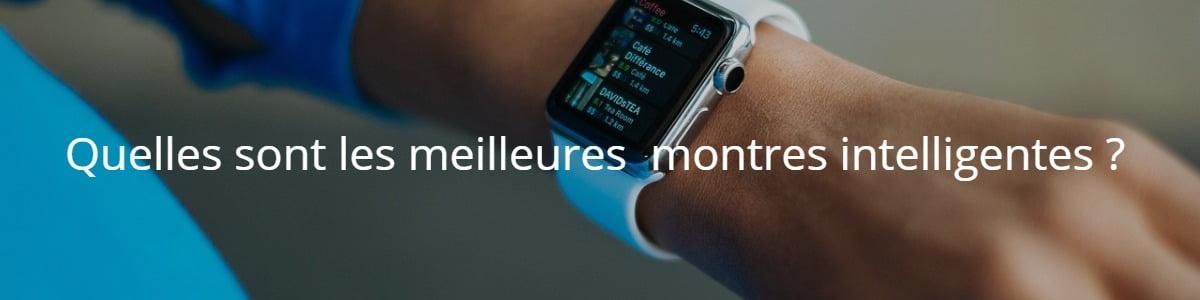 Quelles sont les meilleures montres intelligentes ?