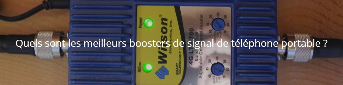 Quels sont les meilleurs boosters de signal de téléphone portable ?