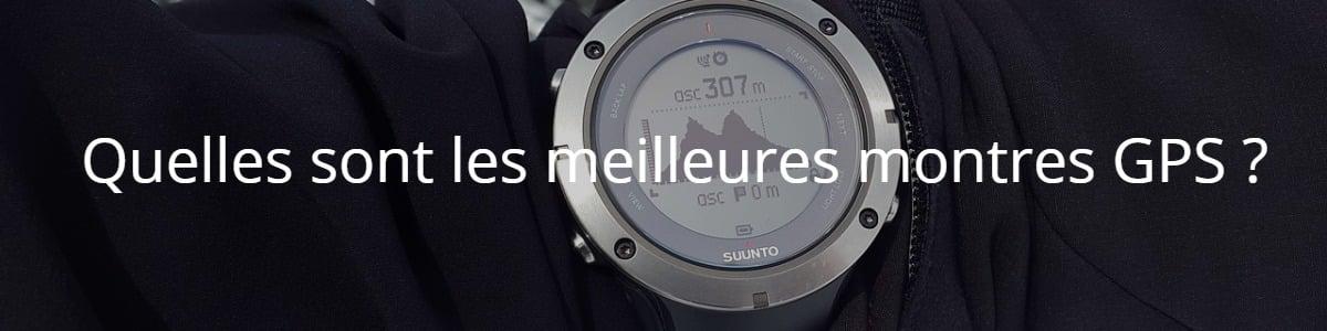 Quelles sont les meilleures montres GPS ?