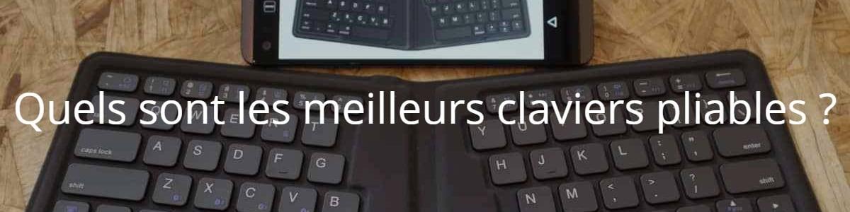 Quels sont les meilleurs claviers pliables ?