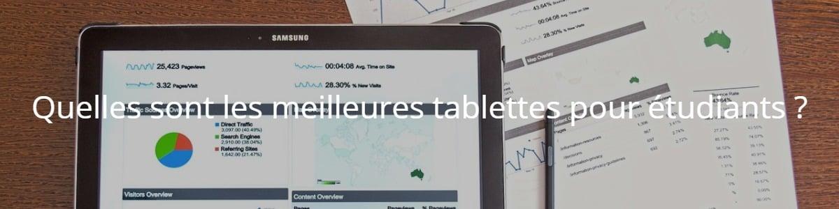 Quelles sont les meilleures tablettes pour étudiants ?
