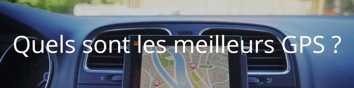 Quels sont les meilleurs GPS ?