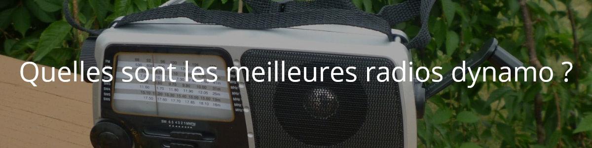 Quelles sont les meilleures radios dynamo ?