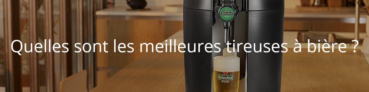 Quelles sont les meilleures tireuses à bière ?