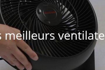 Quels sont les meilleurs ventilateurs pas cher ?