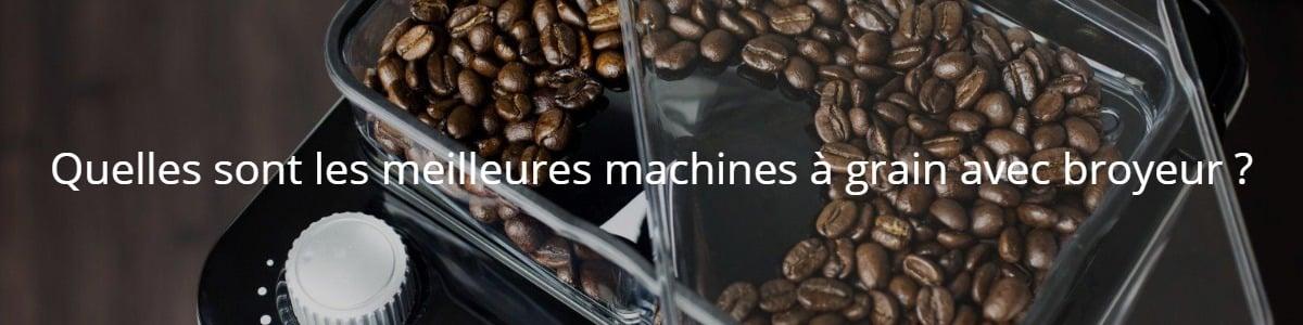 Quelles sont les meilleures machines à grain avec broyeur ?