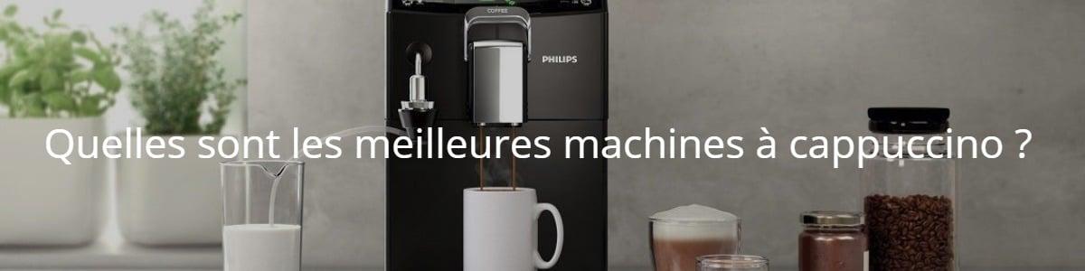 Quelles sont les meilleures machines à cappuccino ?