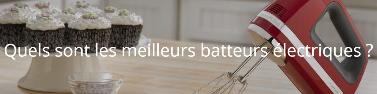 Quels sont les meilleurs batteurs électriques ?