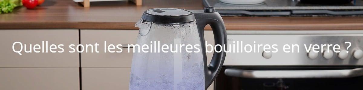 Quelles sont les meilleures bouilloires en verre ?