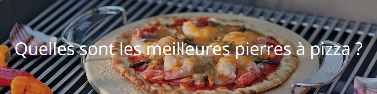 Quelles sont les meilleures pierres à pizza ?