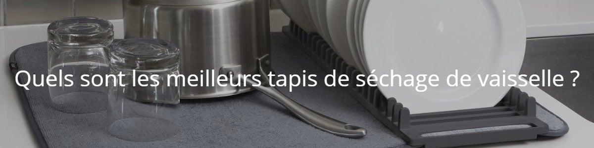 Quels sont les meilleurs tapis de séchage de vaisselle ?