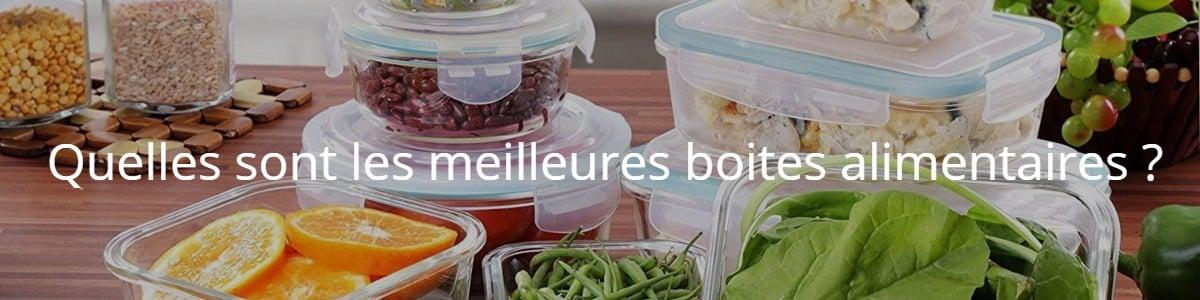 Quelles sont les meilleures boites alimentaires ?