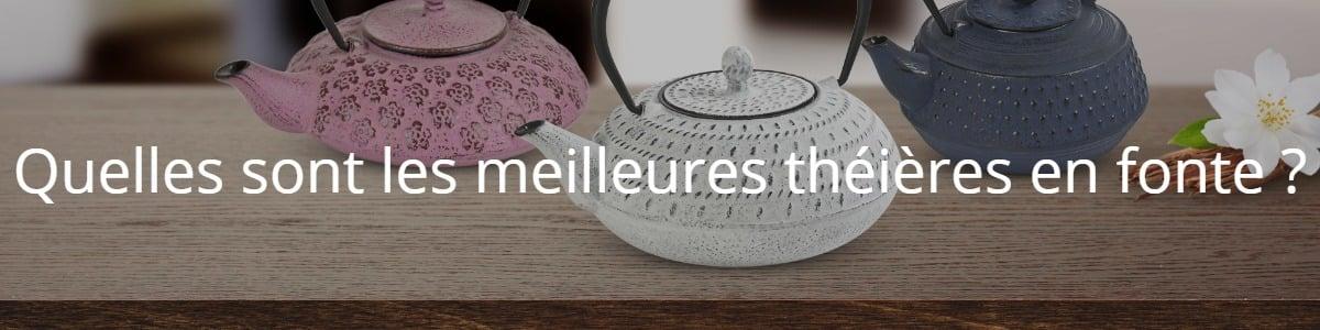 Quelles sont les meilleures théières en fonte ?