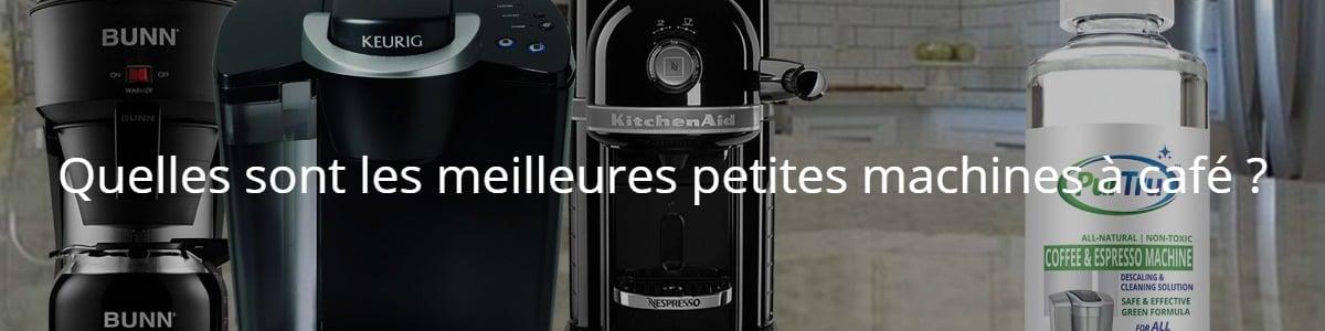 Quelles sont les meilleures petites machines à café ?