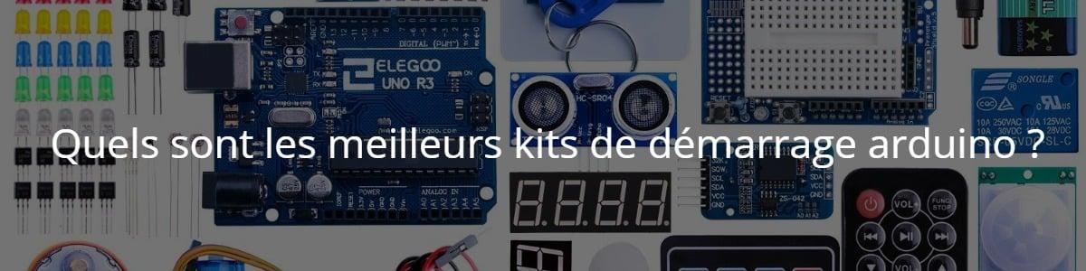 Quels sont les meilleurs kits de démarrage arduino ?