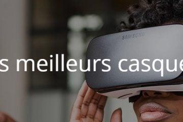 Quels sont les meilleurs casques de jeu VR ?