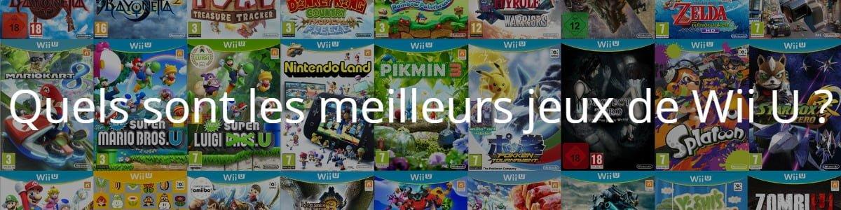 Quels sont les meilleurs jeux de Wii U ?