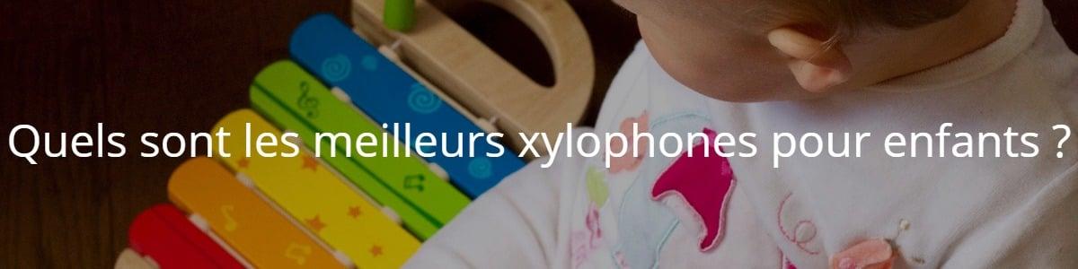 Quels sont les meilleurs xylophones pour enfants ?