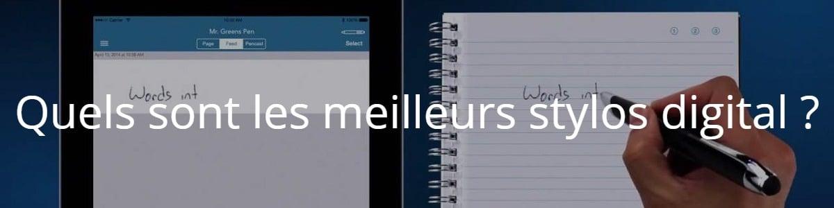 Quels sont les meilleurs stylos digital ?