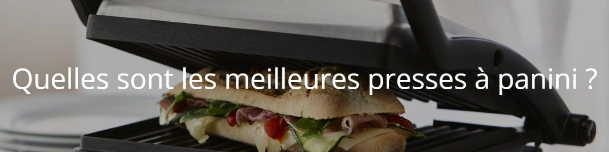 Quelles sont les meilleures presses à panini ?