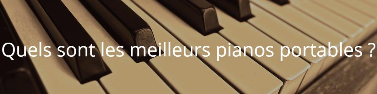 Quels sont les meilleurs pianos portables ?