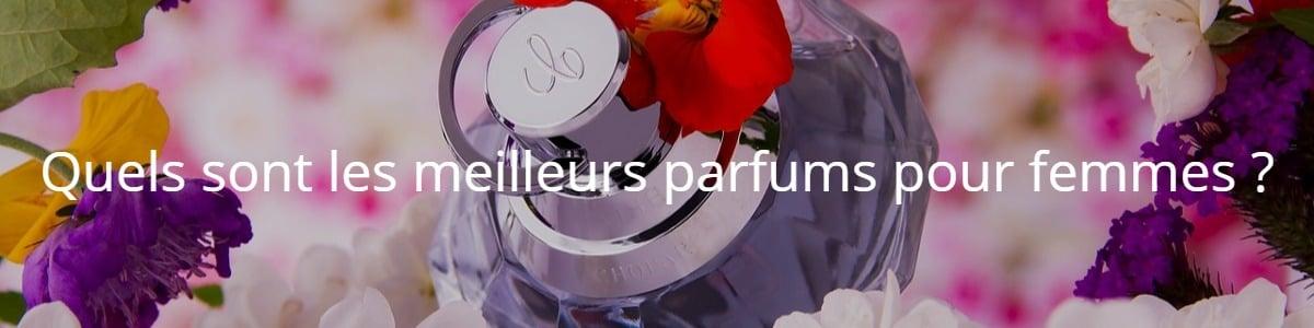 Guide Avis Meilleur Pour Parfum D'achat Comparatifamp; Meilleurs Femme kZiOXTPu