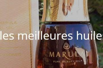 Quelles sont les meilleures huiles de marula ?