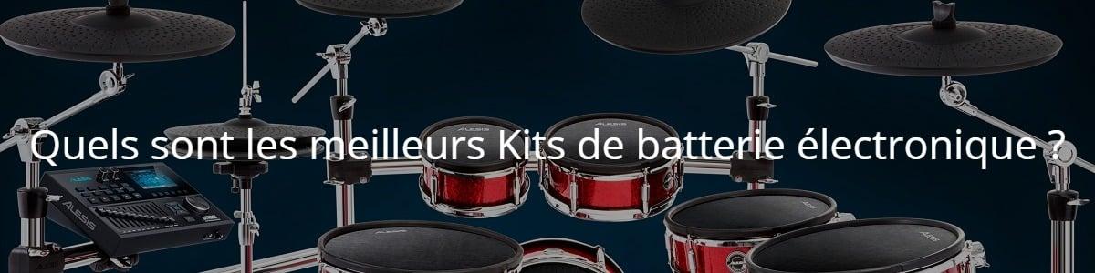 Quels sont les meilleurs Kits de batterie électronique ?